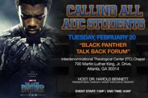 Black Panther Talk Back Forum @ ITC Chapel | Atlanta | Georgia | United States